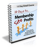 10 Days To Membership Profits (PLR)
