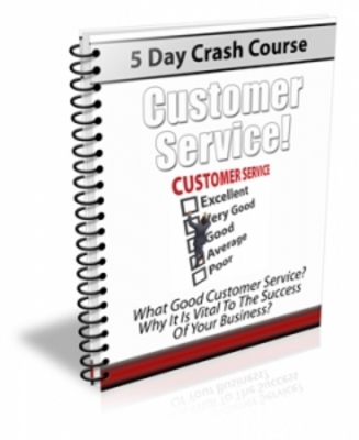Product picture 5 Day Crash Course Customer Service (PLR)